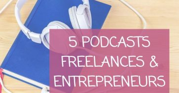 Podcasts freelances et entrepreneurs
